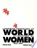 Longman Anthology of World Literature by Women, 1875-1975