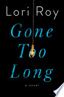 link to Gone too long : a novel in the TCC library catalog