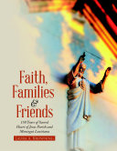 Faith  Families   Friends  150 Years of Sacred Heart of Jesus Parish and Montegut Louisiana