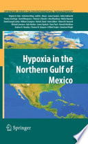 Hypoxia In The Northern Gulf Of Mexico Book PDF