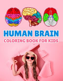 Human Brain Coloring Book For Kids