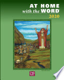 """""""At Home with the Word 2020"""" by Rev. Patrick Hartin, Tat-siong Benny Liew, PhD, Susan Gleason Anderson, MA, Teresa Marshall-Patterson, MA"""