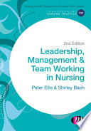 Leadership Management And Team Working In Nursing