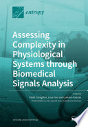 Assessing Complexity in Physiological Systems through Biomedical Signals Analysis Book