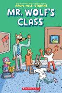 Pdf Mr. Wolf's Class (Mr. Wolf's Class #1) Telecharger