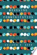 Renewing Communication