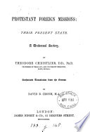 Protestant foreign missions, their present state, tr. by D.B. Croom