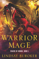 Pdf Warrior Mage (Chains of Honor, Book 1)