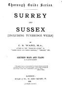 Surrey and Sussex  including Tunbridge Wells