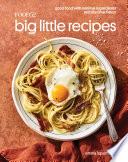 Food52 Big Little Recipes
