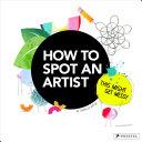 How to Spot an Artist
