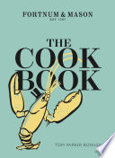 The Cook Book  Fortnum   Mason