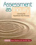 Assessment as Inquiry