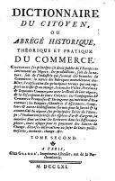Dictionnaire du citoyen, ou Abrégé historique, théorique et pratique du commerce [...].