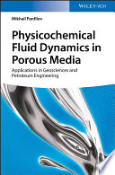 Physicochemical Fluid Dynamics in Porous Media