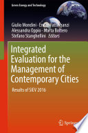 Integrated Evaluation for the Management of Contemporary Cities