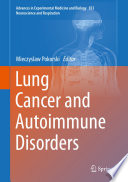 Lung Cancer and Autoimmune Disorders Book