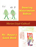 Pdf Dancing Watermelon Babies and Mr. Mouse's Good Deed