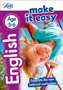 Letts Make It Easy Complete Editions -- English Age 5-6: New Edition
