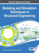 Modeling and Simulation Techniques in Structural Engineering