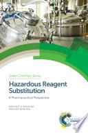 Hazardous Reagent Substitution Book
