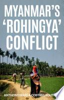Myanmar S Rohingya Conflict