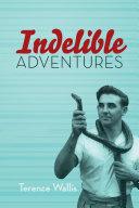 Indelible Adventures Pdf/ePub eBook