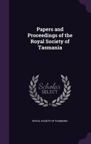 Papers and Proceedings of the Royal Society of Tasmania