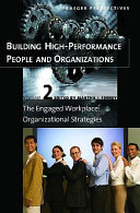 Building High performance People and Organizations