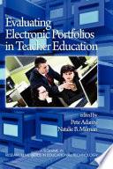 Evaluating Electronic Portfolios in Teacher Education