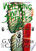 Walking With Spirits Volume 5 Native American Myths  Legends  And Folklore