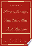 Sermon Messages From God S Man Finis Steelman