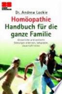 Homöopathie-Handbuch für die ganze Familie
