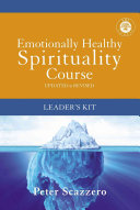 Emotionally Healthy Spirituality Course Leader s Kit Book