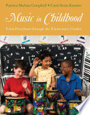 Music in Childhood: From Preschool through the Elementary Grades by Patricia Shehan Campbell,Carol Scott-Kassner PDF