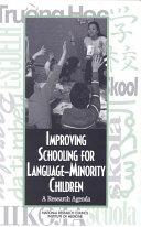 Improving Schooling for Language Minority Children