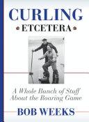 Curling  Etcetera