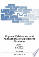 Physics Fabrication And Applications Of Multilayered Structures Book PDF