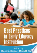 """Best Practices in Early Literacy Instruction"" by Diane M. Barone, Marla H. Mallette"