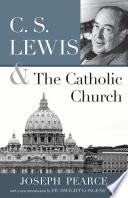 C S Lewis And The Catholic Church Book PDF