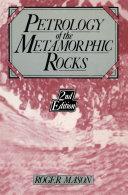 Petrology of the metamorphic rocks Pdf/ePub eBook