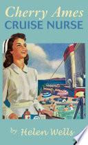 Cherry Ames, Cruise Nurse