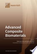 Advanced Composite Biomaterials