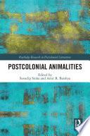 Postcolonial Animalities