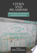 Cities and Islamisms