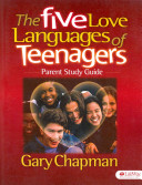 The Five Love Languages of Teenagers Book