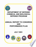 Department Of Defense Chemical Biological Radiological And Nuclear Defense Program Annual Report To Congress And Performance Plan 2001 Book PDF