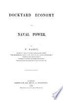 Dockyard Economy and Naval Power. [With plates.]