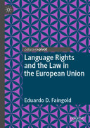 Language Rights and the Law in the European Union