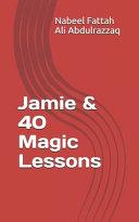 Jamie and 40 Magic Lessons